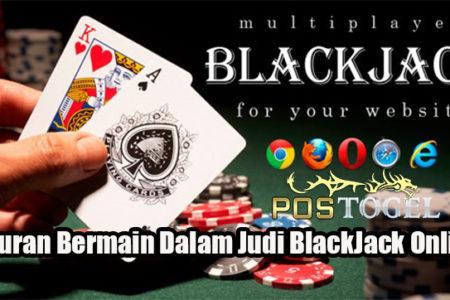 Aturan Bermain Dalam Judi BlackJack Online